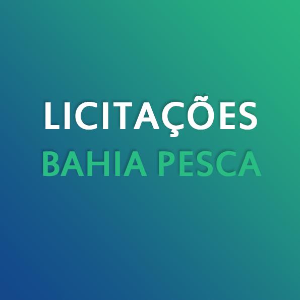 Licitações Bahia Pesca